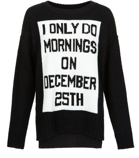 Black December 25th Slogan Christmas Jumper  | New Look