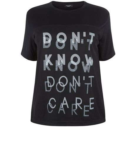 Curves Black Don't Know Mesh T-Shirt | New Look