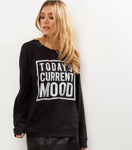 Black Foil Today's Current Mood Print Sweater  | New Look