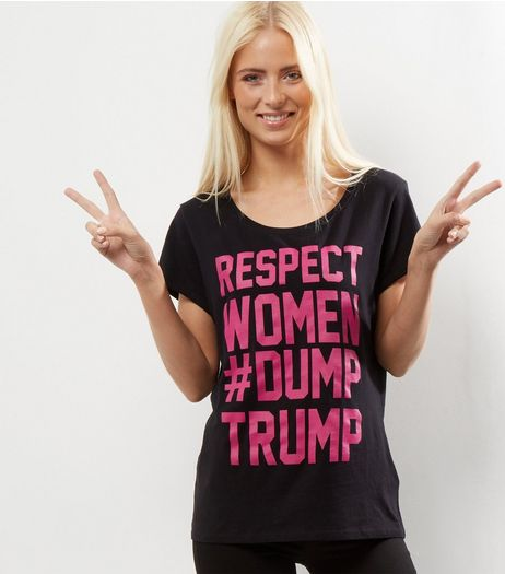 Black Respect Women #Dump Trump T-Shirt  | New Look