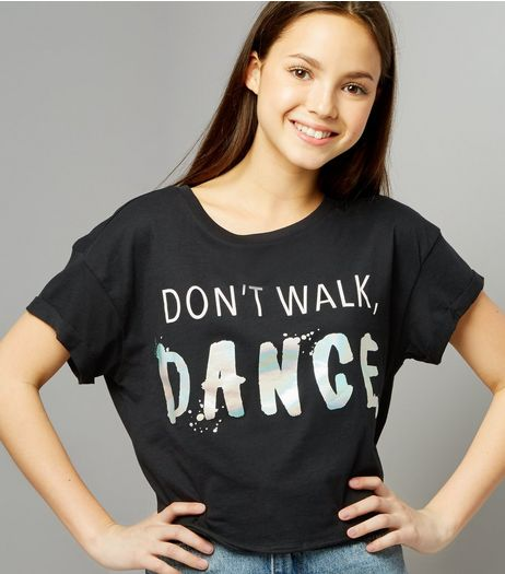 Teens Black Don't Walk Dance Cropped T-Shirt | New Look