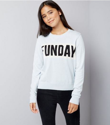 Teens Pale Blue Funday Slogan Jumper  | New Look